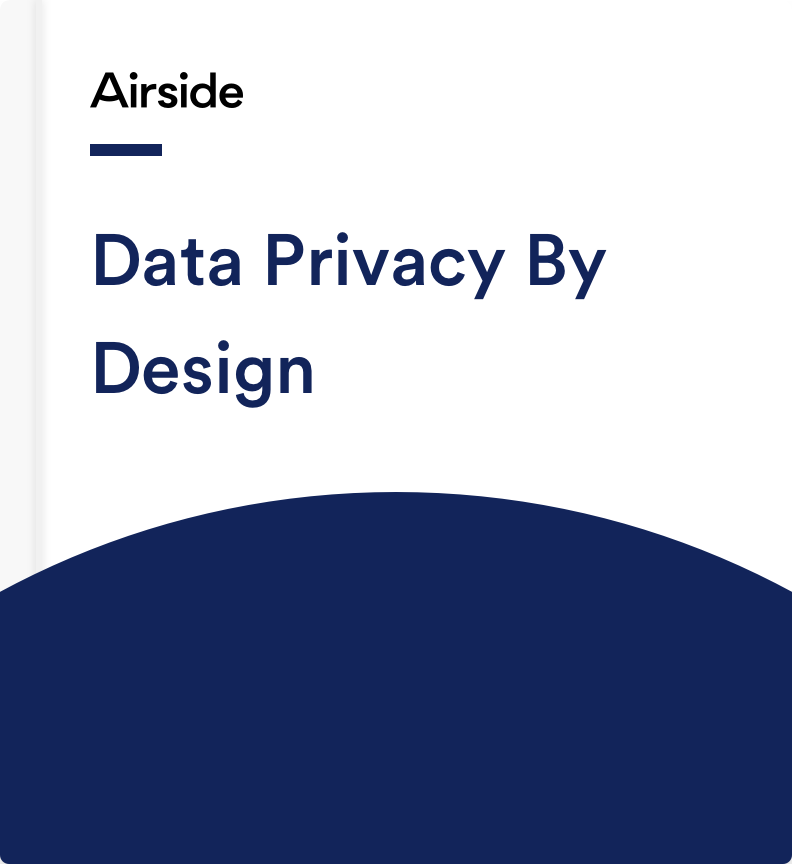 Airside Data Privacy By Design White Paper