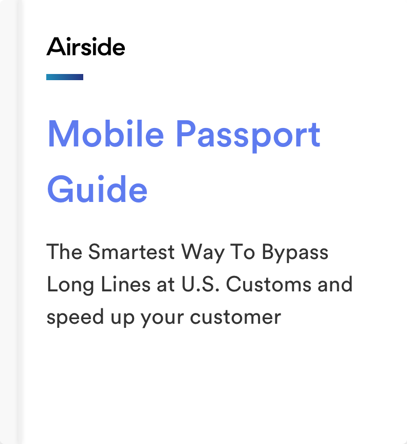 Airside Mobile Passport Guide